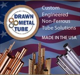 Drawn Metal Tube -- Custom Engineered Non-Ferrous Tube Solutions, Made in the USA